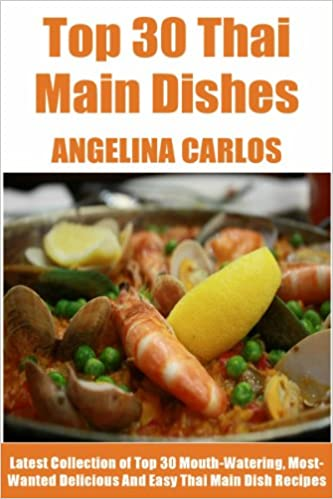 Asian cooking popular ebooks texts library electronics e books pdf tried tested top 30 thai main dish meals latest collection of top 30 mouth watering most wanted delicious easy and quick thai forumfinder Image collections