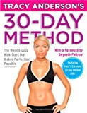 Tracy Andersons 30-Day Method: The Weight-Loss Kick-Start that Makes Perfection Possible