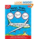 Planes, Trains & Moving Machines: Learn to draw flying, locomotive, and heavy-duty machines step by step! (I Can Draw)