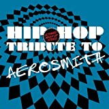 Hip Hop Tribute to Aerosmith