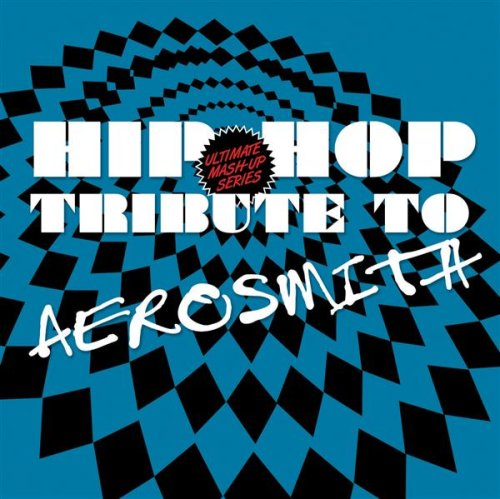 Hip Hop Tribute to Aerosmith by Tribute Sounds
