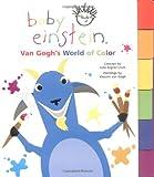 baby van gogh world of colors - Baby Einstein: Van Gogh's World of Color (Baby Einstein Books)