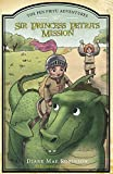 Sir Princess Petra's Mission (The Pen Pieyu Adventures, book 3)