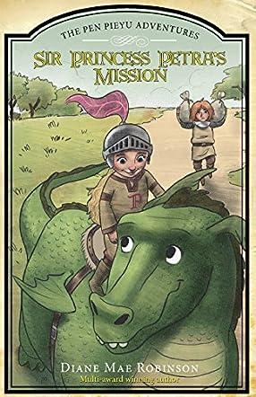 Sir Princess Petra's Mission