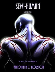 Semi-Human: Book Two (Mostly Human 2)