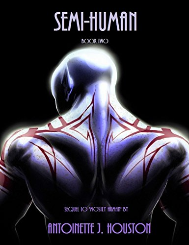 Semi-Human: Book Two (Mostly Human 2) by [Houston, Antoinette]