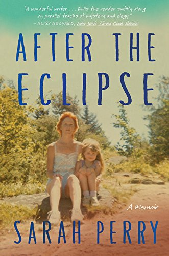 after-the-eclipse-a-mother-s-murder-a-daughter-s-search