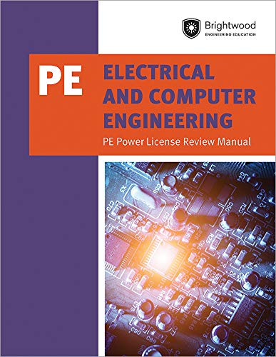 Electrical and Computer Engineering:  PE Power License Review Manual (Engineering Power Electrical)