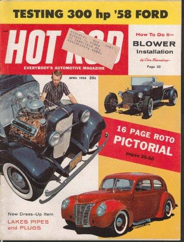 HOT ROD Ford 300hp test, Deuce, Bantam, blower kit tech etc. 4 1958