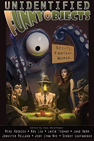 book cover of Unidentified Funny Objects