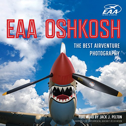 Price comparison product image EAA Oshkosh: The Best AirVenture Photography