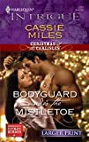 Bodyguard under the Mistletoe, Cassie Miles, 0373889453