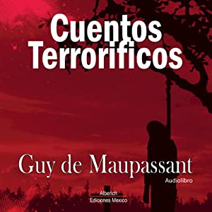 Cuentos Terrorificos [Terrifying Tales] Audiobook
