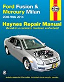 Ford Fusion & Mercury Milan: 2006 thru 2014 (Haynes Repair Manual)