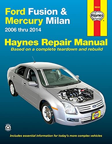 ford fusion mercury milan 2006 thru 2014 haynes repair manual rh amazon com Haynes Manual GMC Jimmy 1995-2001 Mygmlink Owner's Manual