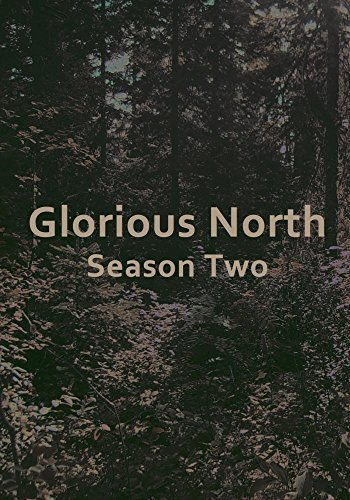 Cover of 'Glorious North Season Two'