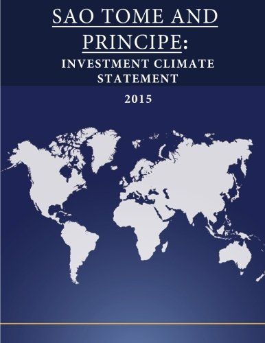 SAO TOME AND PRINCIPE: Investment Climate Statement 2015