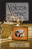 Voices in Verse : Weaving Words, Floriana Hall, Poets' Nook, 098176052X