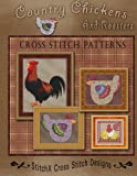 Country Chickens and Roosters Cross Stitch Patterns, Tracy Warrington, 1494822431