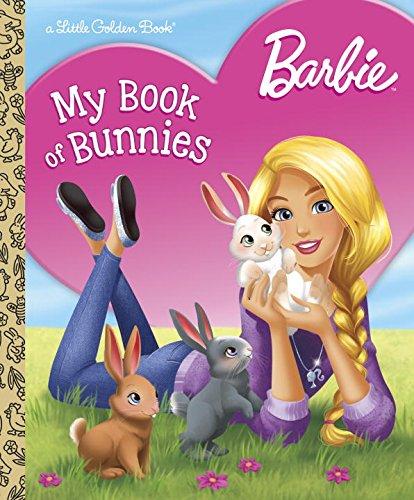 Barbie: My Book of Bunnies (Barbie) (Little Golden Book)