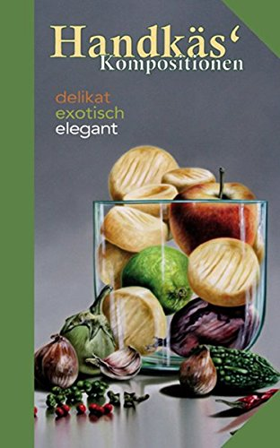 handks-kompositionen-delikat-exotisch-elegant-kulinarische-hessenreihe