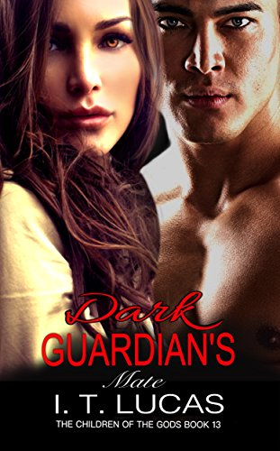 DARK GUARDIAN'S MATE (The Children Of The Gods Paranormal Romance Series Book 13) cover