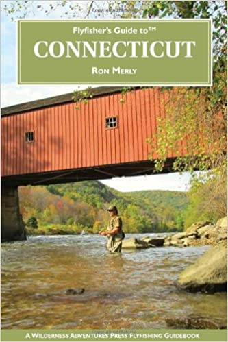 Fly Fishing in Connecticut: A Guide for Beginners (Garnet Books)