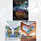 Bruce Lipton 3 Books Bundle Collection (Spontaneous Evolution, The Honeymoon Effect, The Biology of Belief: Unleashing the Power of Consciousness)