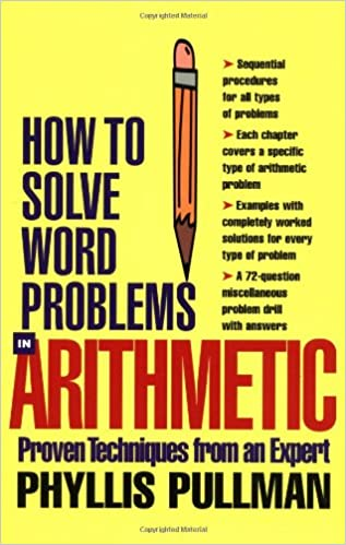 How to Solve Word Problems in Arithmetic: Phyllis Pullman ...