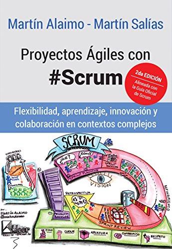 Proyectos ágiles con Scrum de Martin Alaimo, Martin Salias