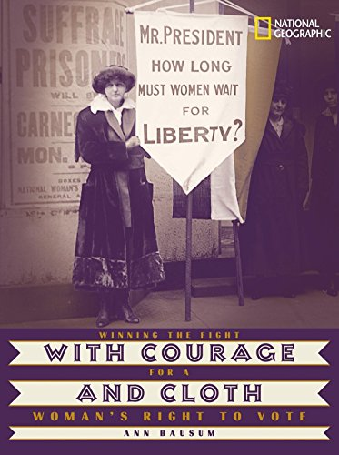 With Courage and Cloth: Winning the Fight for a Woman's Right to Vote