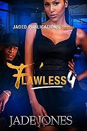 Flawless 4
