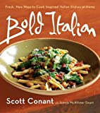 img - for Bold Italian by Scott Conant (2008-04-22) book / textbook / text book