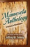 Minnesota Anthology, Jeffrey W. Tenney, 097963332X