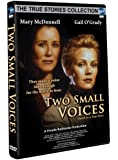 Two Small Voices (True Stories Collection TV Movie)