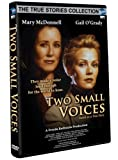 True Stories Two Small Voices