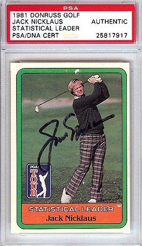 Jack Nicklaus Signed 1981 Donruss Golf Rookie Card - PSA/DNA Authentication - PGA Golf Autographs