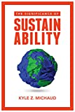 #10: The Significance of Sustainability