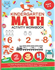 Kindergarten Math Activity Workbook: Fun Math Workbook for Kindergarten and Preschool Kids To Learn The Numbers And Basic Math - Ages 3 - 5