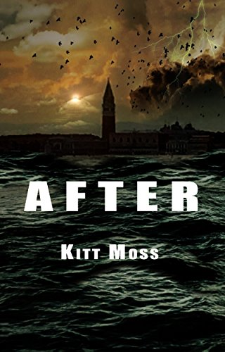 After: An Apocalypse Survival Story by [Moss, Kitt]