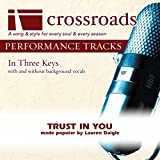 Trust In You (Performance Track Original without Background Vocals)