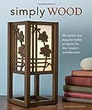 Simply Wood, Roshaan Ganief, 1565234405