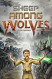 img - for Sheep Among Wolves (Volume 1) book / textbook / text book