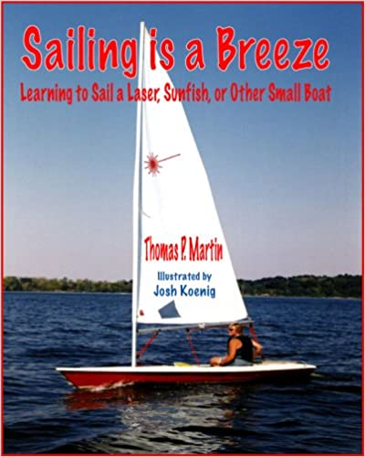 Sailing Is a Breeze: Learning to Sail a Laser, Sunfish or