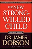 img - for The New Strong-Willed Child by James Dobson (2004-06-22) book / textbook / text book