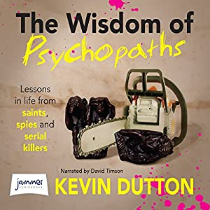 The Wisdom of Psychopaths Audiobook