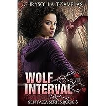 Wolf Interval (Senyaza Series Book 3)