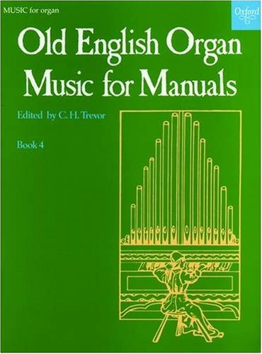 Old English Organ Music: Book 4