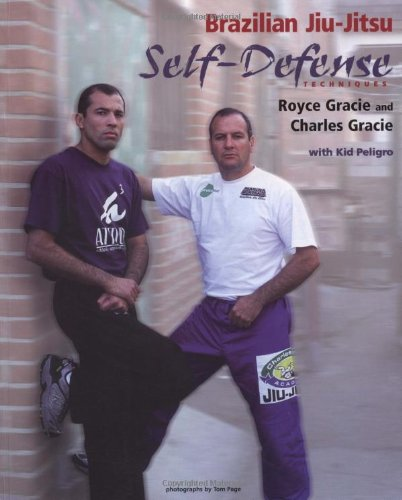 Brazilian jiu jitsu self defense techniques brazilian jiu jitsu brazilian jiu jitsu self defense techniques brazilian jiu jitsu series royce gracie charles gracie tom page kid peligro 9781931229272 amazon altavistaventures Images