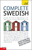 Complete Swedish Beginner to Intermediate Book and Audio Course: Learn to read, write, speak and understand a new language with Teach Yourself